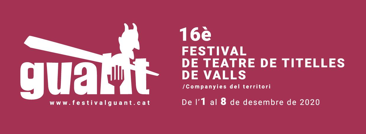 16è Festival internacional de teatre de titelles de Valls | GUANT 2019
